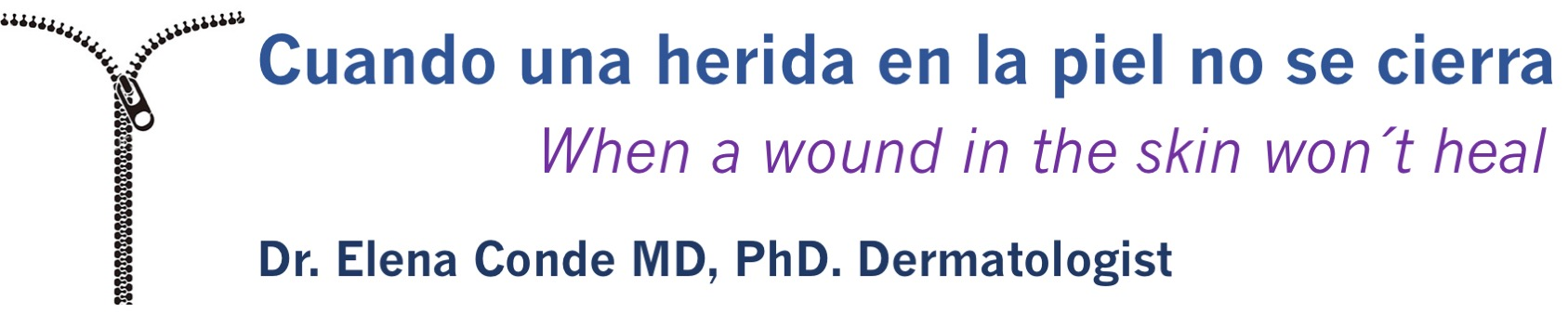 Cuando una herida en la piel no se cierra